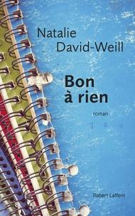 Ebook téléchargement gratuit pour bambini Bon à rien (French Edition) par Natalie David-Weill