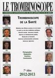 Natalie de Rougé et Sylvain Ragot - Le trombinoscope de la santé 2012-2013.