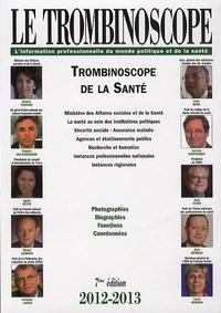 Natalie de Rougé et Sylvain Ragot - Trombinoscope de la santé 2012-2013.