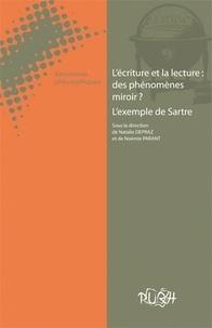 Natalie Depraz et Noémie Parant - L'écriture et la lecture : des phénomènes miroir ? - L'exemple de Sartre.
