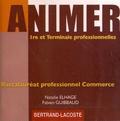Natalie Elhage et Fabien Guibbaud - Animer 1e et Tle professionnelles bac pro commerce. 1 CD audio