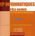 Natalie Elhage et Fabien Guibbaud - TP informatiques pôle animer 1e et Tle Bac Pro Commerce - Corrigé. 1 Cédérom