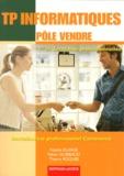 Natalie Elhage et Fabien Guibbaud - TP informatiques pôle vendre 1e et Tle Bac pro commerce.