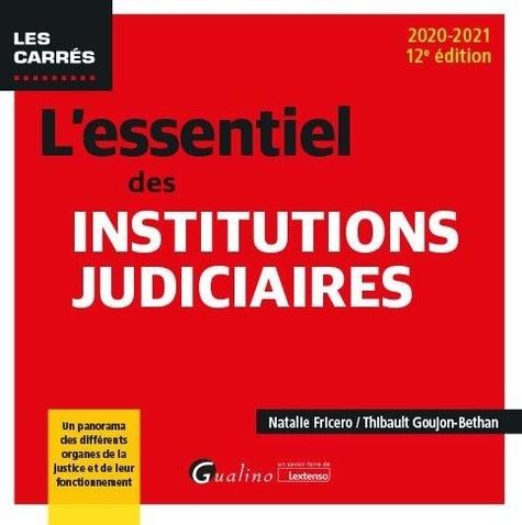 L'essentiel des institutions judiciaires  Edition 2020-2021
