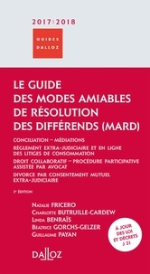 Natalie Fricero et Charlotte Butruille-Cardew - Le guide des modes amiables de résolution des différends.