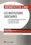 Natalie Fricero - Les institutions judiciaires - Les principes fondamentaux de la Justice, Les organes de la Justice, Les acteurs de la Justice.