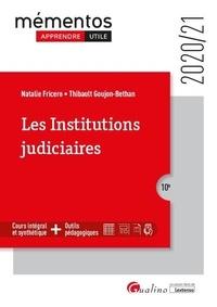 Natalie Fricero et Thibault Goujon-Bethan - Les institutions judiciaires.