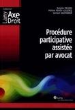 Natalie Fricero et Hélène Poivey-Leclercq - Procédure participative assistée par avocat.