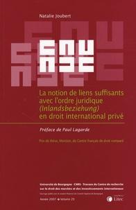 Natalie Joubert - La notion de liens suffisants avec l'ordre juridique (Inlandsbeziehung) en droit international privé.
