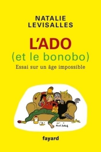 Natalie Levisalles - L'ado (et le bonobo) - Essai sur un âge impossible.