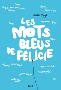 Natalie Lloyd - Les mots bleus de Félicie.