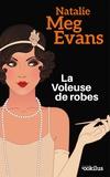 Natalie Meg Evans - La voleuse de robes.