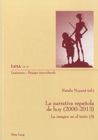 Natalie Noyaret - La narrativa española de hoy (2000-2013) - La imagen en el texto (3).