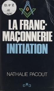 Natalie Pacout - La franc-maçonnerie - Initiation.