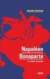 Natalie Petiteau - Napoléon Bonaparte - La nation incarnée.