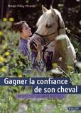 Natalie Pilley-Mirande - Gagner la confiance de son cheval - Respect et sécurité mutuels.