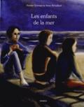 Natalie Quintart et Anne Brouillard - Les enfants de la mer.