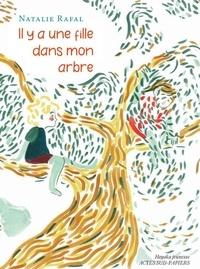Natalie Rafal - Il y a une fille dans mon arbre.