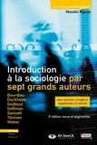 Natalie Rigaux - Introduction à la sociologie par sept grands auteurs.