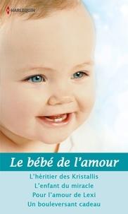 Natalie Rivers et Karen Templeton - Le bébé de l'amour - 4 romans.