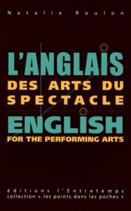 Natalie Roulon - L'anglais des arts du spectacle.