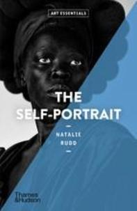 Natalie Rudd - The Self-Portrait (Art Essentials) /anglais.