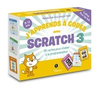 Natalie Rusk et  Scratch Team - Coffret j'apprends à coder avec Scratch 3 - 86 cartes pour s'initier à la programmation.