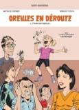 Natalie Sieber et Sergio Yolfa - Oreilles en déroute Tome 2 : A bon entendeur !.