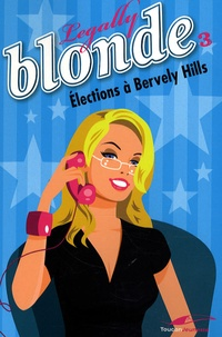 Rhonealpesinfo.fr Legally Blonde Tome 3 Image