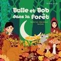 Natalie Tual et Gilles Belouin - Bulle et Bob dans la forêt. 1 CD audio
