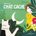Natalie Tual et Charlotte Des Ligneris - Chat caché. 1 CD audio