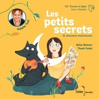 Natalie Tual et Gilles Belouin - Les petits secrets. 1 CD audio MP3