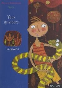Natalie Zimmermann et Frédérique Guillard - Yeux de vipère.