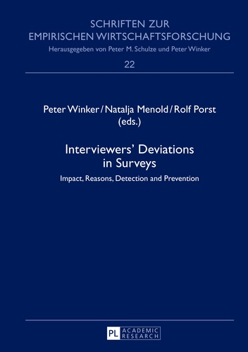 Natalja Menold et Peter Winker - Interviewers' Deviations in Surveys - Impact, Reasons, Detection and Prevention.