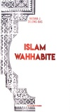 Natana J DeLong-Bas - Islam wahhabite - De la renaissance et de la réforme au djihad mondial.