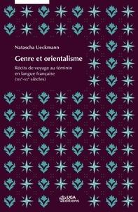 Lesmouchescestlouche.fr Genre et orientalisme - Récits de voyage au féminin en langue française (XIXe-XXe siècles) Image