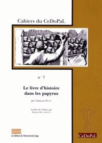 Natascia Pellé - Le livre d'histoire dans les papyrus.