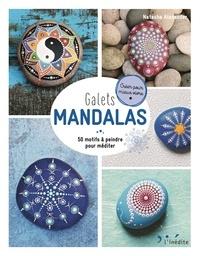 Galets mandalas- 50 motifs à peindre pour méditer - Natasha Alexander |