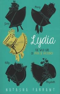 Natasha Farrant - Lydia - The Wild Girl of Pride & Prejudice.