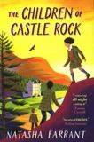 Natasha Farrant - The Children of Castle Rock.