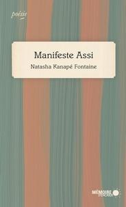 Natasha Kanapé Fontaine et  Mémoire d'encrier - Manifeste Assi.