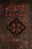 Natasha Landry - Kaal - Les portes maléfiques Tome 2 : Mathisbok.