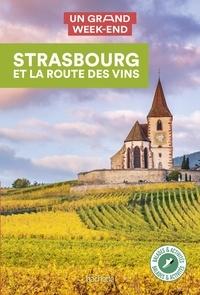 Natasha Penot - Un grand week-end Strasbourg et la route des vins.