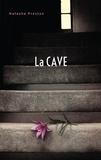Natasha Preston - La cave (Titre original : The Cellar).