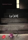 Natasha Preston - La cave.