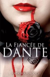 Natasha Rhodes - Kayla Steele Tome 1 : La fiancée de Dante.