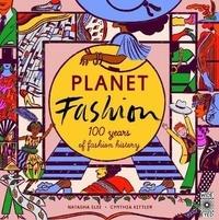 Natasha Slee - Planet fashion - 100 years of fashion history.