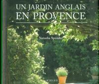 Natasha Spender et Stephen Spender - Un jardin anglais en Provence.