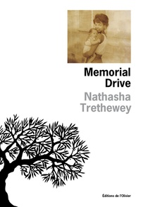 Natasha Trethewey - Memorial Drive - Mémoires d'une fille.
