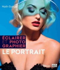 Nath-Sakura - Eclairer et photographier le portrait.